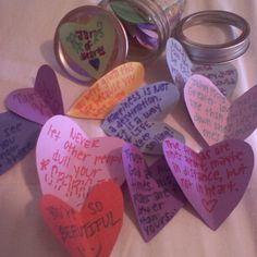 Jar of hearts :) (1) find a mason jar. (2) cut out heart shapes and write sweet notes, quotes, or encouraging messages on them. (3) fold the hearts in half and fill the jar. (4) present it to that special friend and be prepared for a hug ;)