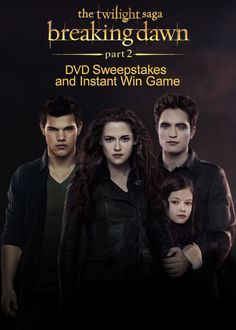 The Twilight Saga: Breaking Dawn - Part 2 DVD Sweepstakes and Instant Win Game