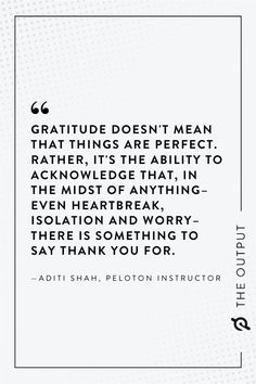 How Peloton meditations can cultivate gratitude during the holidays, according to instructor Aditi Shah. Practice Gratitude, Healthy Lifestyle Tips, Real Talk, Fitness Inspiration, Me Quotes, Fitness Motivation, Meditation, Inspirational Quotes, Crown