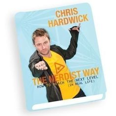 The Nerdist Way by Chris Hardwick. Sounds like a self-help book that might be worth reading!