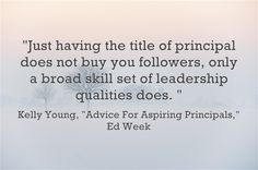 "Advice For Aspiring Principals: ""Shadow, Connect & Dream""  This is the final post in my three-part Ed Week series offering advice to aspiring principals"