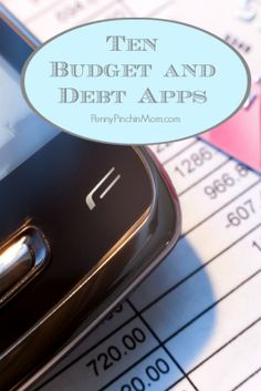 Ten great budget smart phone apps!!  #budget #apps #finances  www.pennypinchinmom.com