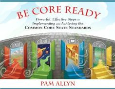 Pam Allyn's book demonstrates powerful, effective steps to implementing and achieving the Common Core State Standards.