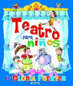 GLORIA FUERTES. Teatro para niños