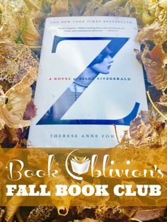 How would you like to revisit the ever-seductive jazz age and imagine how one of the most well-known literary couples of the 20th century fell in love? Read along with the Book Oblivion community this fall to learn more about the life and minds of Zelda and F. Scott Fitzgerald.