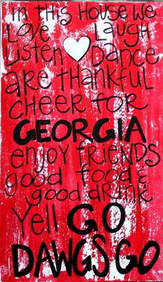"Wooden Art, Wooden Signs, Wood Signs, College Art, Painted Sign, Wood Art, Distressed Wood Sign Art: ""Georgia Bulldogs Fun Saying"". $45.00, via Etsy."