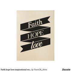 Faith hope love inspirational wood poster