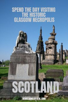Glasgow Necropolis, City of the Dead, Glasgow Cemeteries, Graveyard exploration in Glasgow, Things to do in Glasgow, Travel Glasgow, Scottish travel, what to do in Glasgow, Taphophilia in Scotland, tourist attractions in Glasgow, historic sites in Glasgow Scotland, dark history in Glasgow, dark tourism Glasgow, spooky things to do in Glasgow, ghost tours in Glasgow #Glasgow #Scotland #wanderingcrystal #Scottishtravel #thingstodoinGlasgow