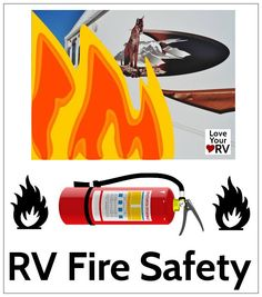 RV Fire Safety Tips - http://www.loveyourrv.com/rv-fire-safety/ #RVing #safety #tips