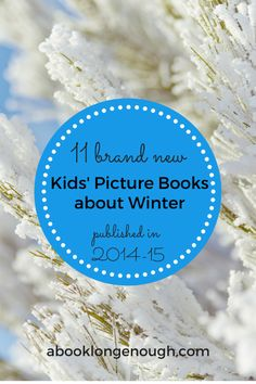new picture books 2014 2015 titles about winter