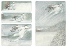 this book is in our top ten books for winter... a wordless book about an adventure a boy had with his snowman a video of the book http://www.youtube.com/watch?v=cgTpoy91nWo