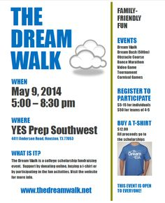 The Dream Walk is an annual scholarship fundraising event designed to support graduating YES Prep Southwest seniors who have significant gap between financial aid and tuition cost. Support by donating online, buying a t-shirt, or participating in the walk on May 9th!