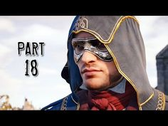 Assassin's Creed Unity Walkthrough Gameplay Part 18 - Bottom of the Barrel (AC Unity) Assassins Creed Unity, New Fathers, Father Figure, Single Player, Assassin's Creed, Xbox One, Barrel, Movies, Gaming