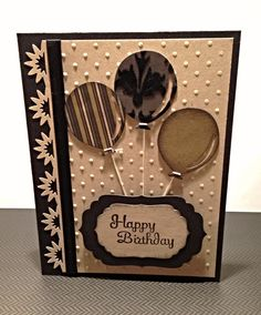 """Masculine Birthday card, SU Mocha Morning specialty paper used for balloons, """"Perfect Polka Dots"""" textured impressions embossing folder on background."""