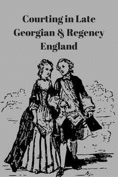 Courting in Late Georgian & Regency England