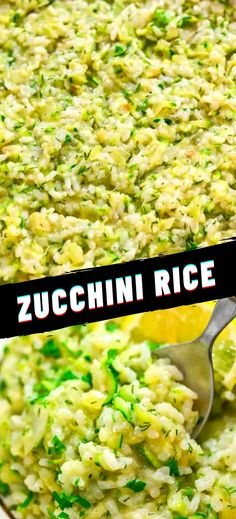 Top Recipes, Rice Recipes, Veggie Recipes, Summer Recipes, Pasta Recipes, Whole Food Recipes, Zucchini Rice, Spinach Rice, Shredded Zucchini