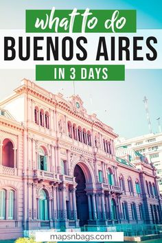 Complete travel guide to Buenos Aires. This list of things to do in Buenos Aires, Argentina, is ready to be used. If you haven't considered visiting Buenos Aires before, after reading this post, you will want to add it to your bucket list trip to South America.   buenos aires travel tips   traveling to argentina   traveling to buenos aires   3 days in buenos aires   argentina travel tips #mapsnbags #BuenosAires #Argentina #SouthAmerica #Travel