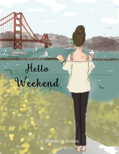 Hello weekend by The Heather Stillufsen Collection from Rose Hill Designs Bon Weekend, Hello Weekend, Happy Weekend, Weekend Vibes, Happy Saturday, Rose Hill Designs, Weekend In San Francisco, Weekender, Positive Quotes For Women