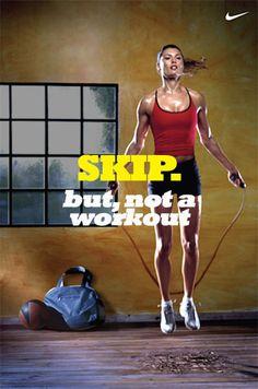 SKIP! But not a workout!