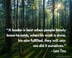 Lao Tzu Quote ... and I would add that nothing is more admirable than when you discover that's what a person has done.