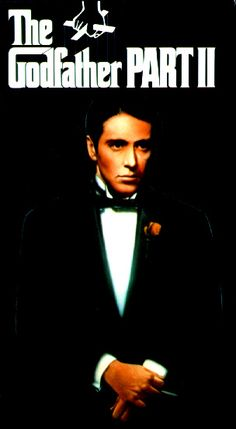 vhs movie cover image for The Godfather: Part II The image measures 450 * 819 pixels and is 69 kilobytes large. The Godfather Part Ii, Don Corleone, Oscar Winning Films, Francis Ford Coppola, Vhs Movie, Movie Covers, White Man, White Boys, My Heart Is Breaking