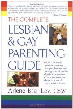 Book Cover The Complete Lesbian and Gay Parenting Guide