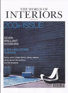 World of interiors cover 1999 of the satinated coton / interior coton by Lina Audi for Liwan Interiors Magazine, World Of Interiors, Garden Stones, Showcase Design, Rolling Stones, Paris, Audi, Cover, Beirut