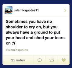 Back to Allah... Always the first resort, not the last...