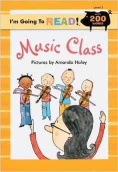 I'm Going to Read (Level 3): Music Class (I'm Going to Read Series) Pictures by  Amanda Haley [text by Harriet Ziefert] ATOS Book Level: 2.0 AR Points: .5
