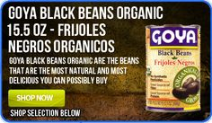 Goya has an entire line of organic products, it  gets no better.  Check it out.