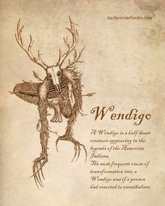 Wendigo - A Wendigo is a half-beast creature appearing in the legends of the American Indians. The most frequ - Wendigo - A Wendigo is a half-beast creature appearing in the legends of the American Indians. The most frequ - Mythical Creatures Art, Mythological Creatures, Magical Creatures, Dark Creatures, Japanese Mythical Creatures, Fairytale Creatures, Mythological Monsters, Le Wendigo, Beast Creature