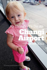 10 Things to Do at Changi Airport in Singapore with Kids