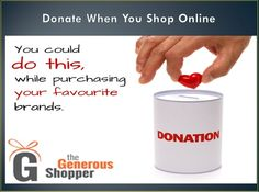 Online shopping can help charity and needy ones if you shop for donation with an online fundraising shop. You can shop favourite online retailer anytime you want. Go at thegenerousshopper.com for fundraising shop!