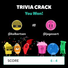 @kalbertsen just won a game against @jagessert in Trivia Crack!