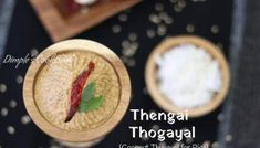 Coconut Thogayal | Thengai Thuvaiyal Rasam Recipe, Indian Food Recipes, Ethnic Recipes, Steamed Rice, Side Dishes Easy, Chutney, Coconut, Soup, Cooking Recipes