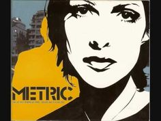 """Gold Guns Girls"" - Metric"
