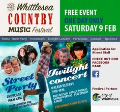 Whittlesea country music festival, 1 day only Saturday 9th February 2013