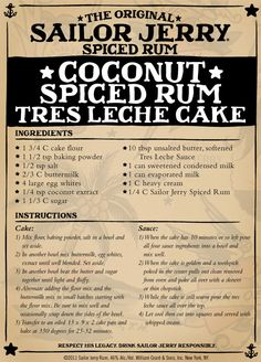 Coconut Spiced Rum Tres Leche Cake with sauce plus 9 other Delicious Recipes Made With Sailor Jerry Rum. Just Desserts, Delicious Desserts, Yummy Food, Rum Recipes, Cooking Recipes, Cake Recipes, Margarita Recipes, Copycat Recipes, Gourmet