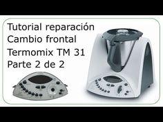Como reparar frontal Thermomix TM 31 Todo Thermomix Solucionado