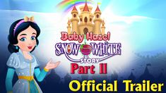 Watch an official trailer of Baby Hazel Snow White Story The Conclusion (Part 2)