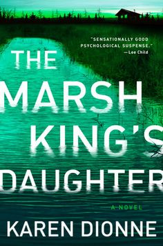 Praised by Lee Child and Karin Slaughter, and sure to thrill fans of The Girl on the Train and The Widow, The Marsh King's Daughter is mesmerizing psychological suspense, the story of a woman who...