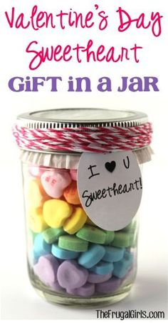 Valentine's Day Sweetheart Gift in a Jar! ~ from TheFrugalGirls.com ~ a fun little mason jar gift for your sweetie with the sweet tooth! #valentinesday #masonjars #thefrugalgirls: