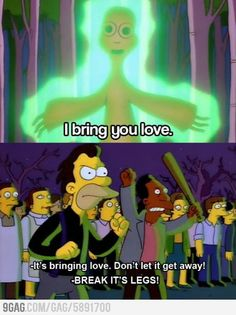 When someone bring you love Simpsons style.