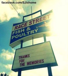 Race Street Fish & Poultry...a sad day when it closed...