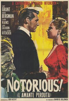 """Italian movie poster for Alfred Hitchcock's """"Notorious,"""" with Claude Rain (foreground) Cary Grant and Ingrid Bergman. [pr]."""