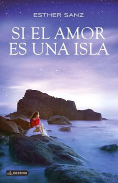 Buy Si el amor es una isla by Esther Sanz and Read this Book on Kobo's Free Apps. Discover Kobo's Vast Collection of Ebooks and Audiobooks Today - Over 4 Million Titles! Books 2016, I Love Reading, Book Review, Books To Read, Audiobooks, Writer, Novels, This Book, Ebooks