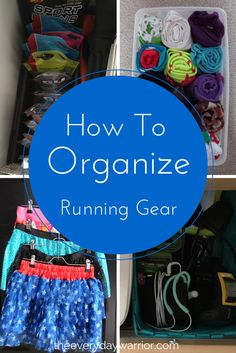 How To Organize Running Gear - The Everyday Warrior