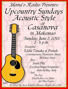Makawao, HI Manao Radio's monthly acoustic showcase featuring the best of both local artists and visiting musicians will be featuring Eddie Tanaka and Friends, with a great set of contemporary Hawaiian music,… Click flyer for more >>