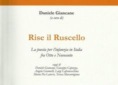 RISE IL RUSCELLO – La poesia per l'infanzia in Italia fra Otto e Novecento di Daniele Giancane