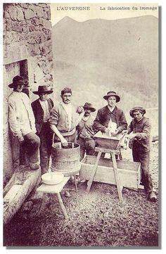 L'Auvergne - La fabrication du Fromage